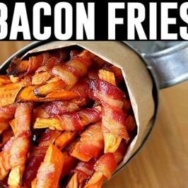 Bacon fries!